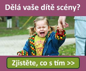 Dělá vaše dítě scény__