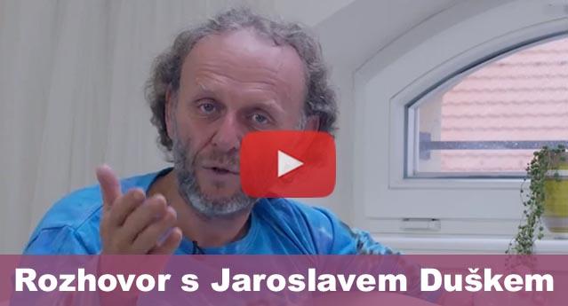 06_Rozhovor s Jaroslavem Duškem